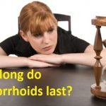 How long do hemorrhoids last?