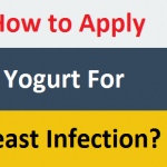 How to Apply Yogurt For Yeast Infection